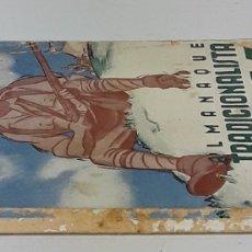 Libros antiguos: ALMANAQUE TRADICIONALISTA PARA EL AÑO 1936. PUBL. FOMENTO TRADICIÓN ESPAÑOLA. BARCELONA.. Lote 140232370