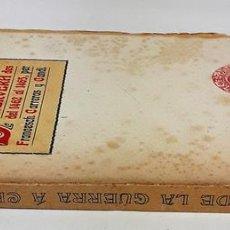 Libros antiguos: DIETARI DE LA GUERRA A CERVERA DES DEL 1462 AL 1465. F. CARRERAS. EDIT. B. BAXARIAS. 1907.. Lote 140241110
