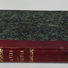 Libros antiguos: OBRAS DE AMICIS. LA VIDA MILITAR. IMP. DE FORTANET. MADRID. 1884.. Lote 140369086