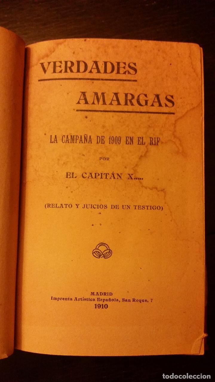 Libros antiguos: 1910 - Verdades amargas. La campaña de 1909 en el Rif (Relato y juicios de un testigo) - Foto 3 - 140763830