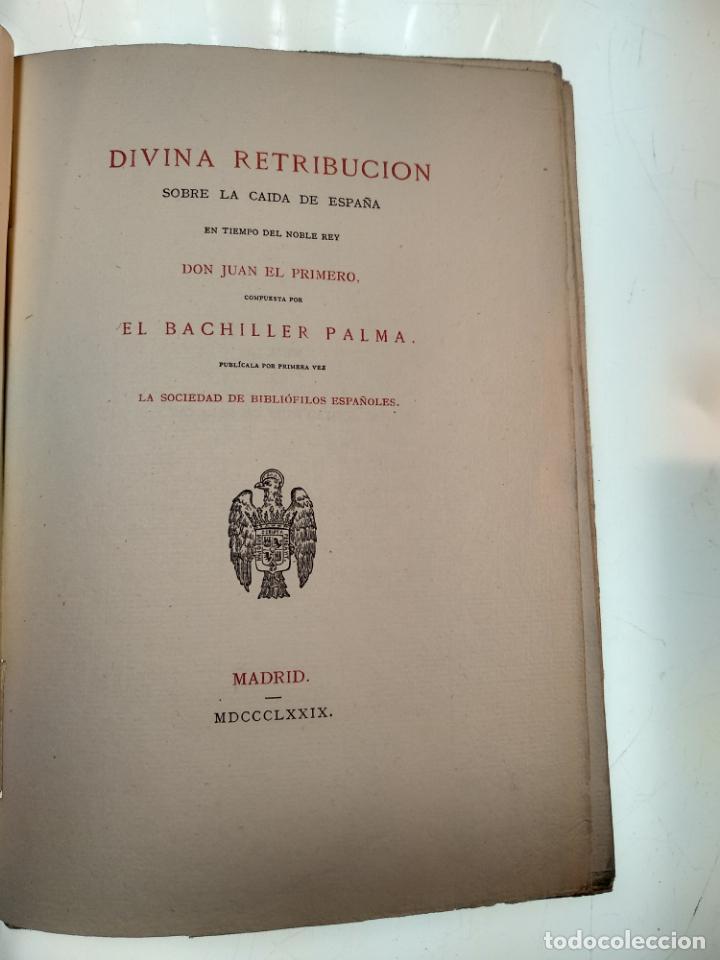 Libros antiguos: DIVINA RETRIBUCIÓN DOBRE LA CAIDA DE ESPAÑA EN TIEMPO DEL NOBLE REY DON JUAN EL PRIMERO - 1879 - - Foto 2 - 140915254
