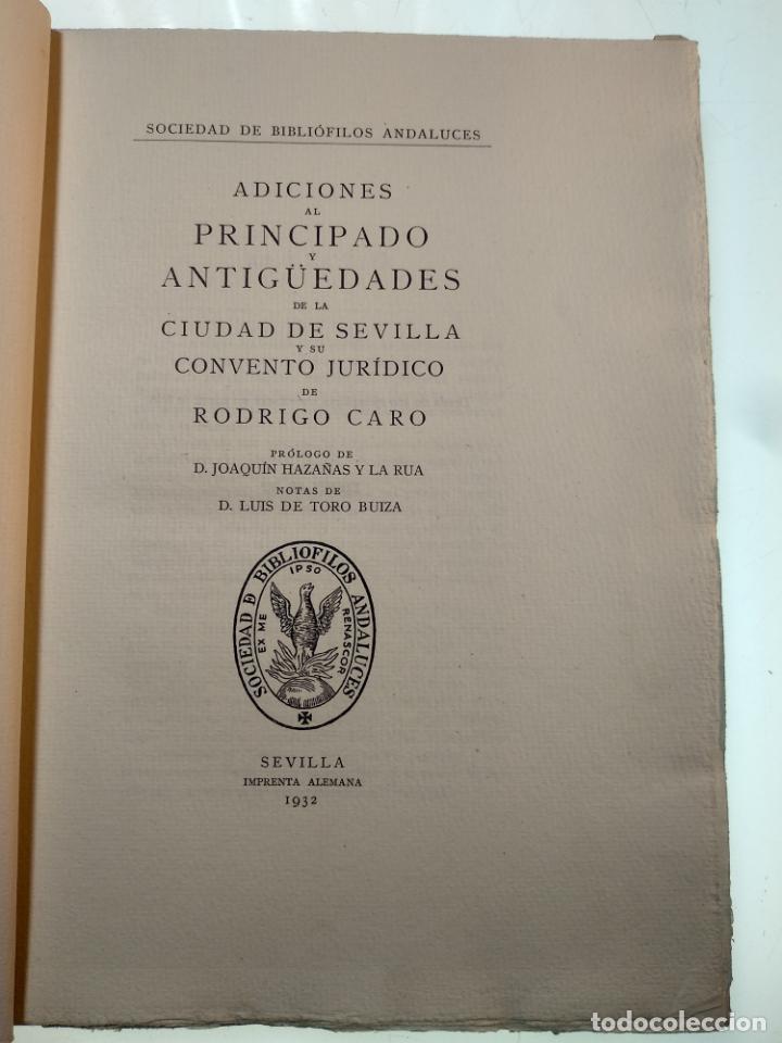 Libros antiguos: ADICIONES AL PRINCIPADO Y ANTIGÜEDADES DE LA CIUDAD DE SEVILLA - RODRIGO CARO - SEVILLA - 1932 - - Foto 2 - 140921986
