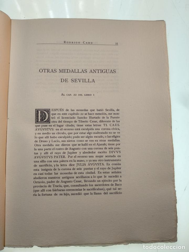 Libros antiguos: ADICIONES AL PRINCIPADO Y ANTIGÜEDADES DE LA CIUDAD DE SEVILLA - RODRIGO CARO - SEVILLA - 1932 - - Foto 6 - 140921986