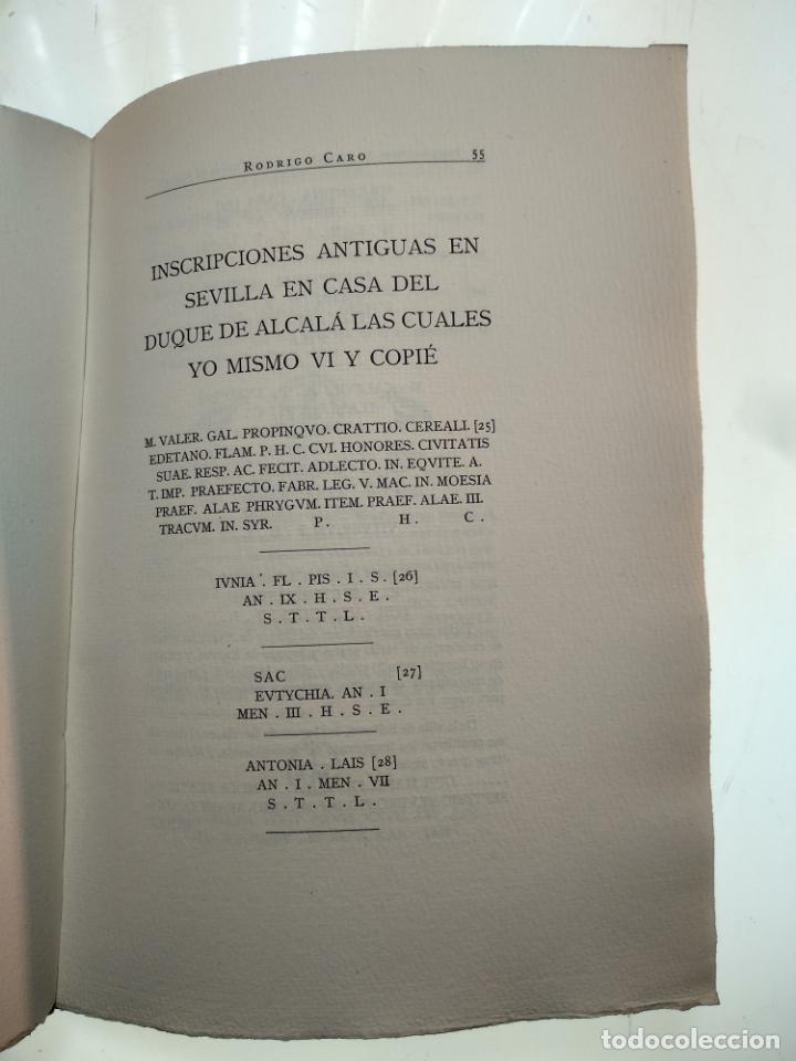 Libros antiguos: ADICIONES AL PRINCIPADO Y ANTIGÜEDADES DE LA CIUDAD DE SEVILLA - RODRIGO CARO - SEVILLA - 1932 - - Foto 7 - 140921986