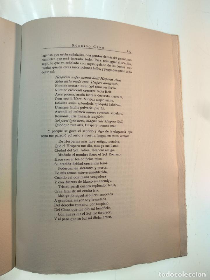 Libros antiguos: ADICIONES AL PRINCIPADO Y ANTIGÜEDADES DE LA CIUDAD DE SEVILLA - RODRIGO CARO - SEVILLA - 1932 - - Foto 8 - 140921986