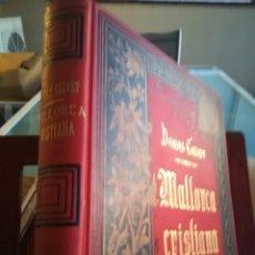 Libros antiguos: MALLORCA CRISTIANA TOMO I-DAMAS CALVET-ADMIN. RONDA DE SANT ANTONI-FIDEL GIRO-1886. Lote 141646914