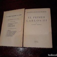 Libros antiguos: EL PRIMER CARLOS III. ALFONSO DANVILA. 2º EDICION. MADRID, CALPE. 1925. . Lote 142254478