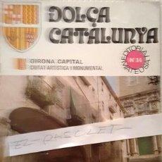 Libros antiguos: REVISTA DOLÇA CATALUNYA - N º 14 GIRONA CAPITAL -. Lote 142291678