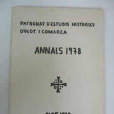 Libros antiguos: PATRONAT D´ESTUDIS HISTORICS D´OLOT - ANNALS 1978, OLOT 1979 - OLOT DURANT EL PERIODE 1630-50. Lote 142392970