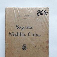 Libros antiguos: SAGASTA. MELILLA. CUBA. TAPA BLANDA – 1908 LUIS MOROTE. Lote 143664506