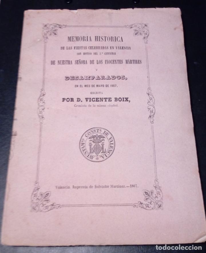 VICENTE BOIX. LIBRO MEMORIA HISTÓRICA FIESTAS EN VALENCIA-2º CENTENARIO NTRA.SRA. DESAMPARADOS 1867 (Libros antiguos (hasta 1936), raros y curiosos - Historia Moderna)