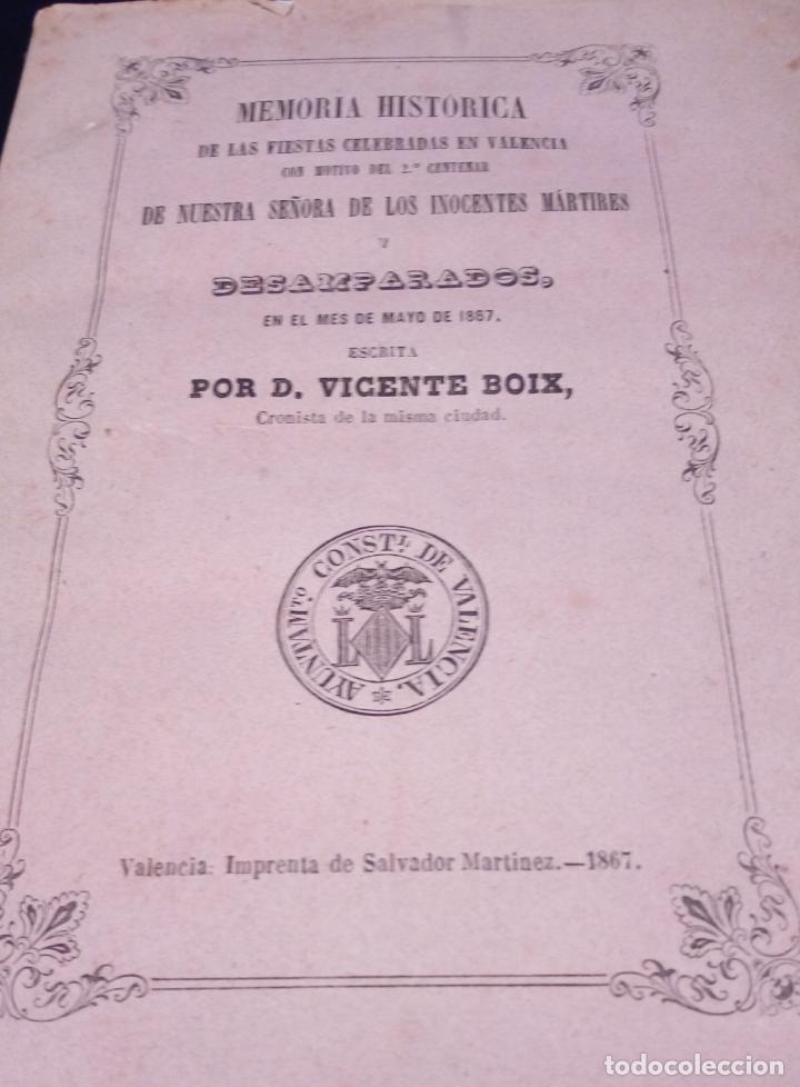 Libros antiguos: VICENTE BOIX. LIBRO MEMORIA HISTÓRICA FIESTAS EN VALENCIA-2º CENTENARIO NTRA.SRA. DESAMPARADOS 1867 - Foto 6 - 144114458