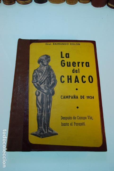 Libros antiguos: LA GUERRA DEL CHACO - GRAL. RAIMUNDO ROLON - CAMPAÑA 1934 - 2 TOMOS - DESPUÉS DE CAMPO VIA HASTA EL - Foto 3 - 144564334