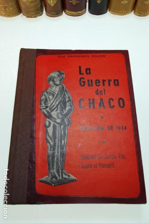 Libros antiguos: LA GUERRA DEL CHACO - GRAL. RAIMUNDO ROLON - CAMPAÑA 1934 - 2 TOMOS - DESPUÉS DE CAMPO VIA HASTA EL - Foto 10 - 144564334