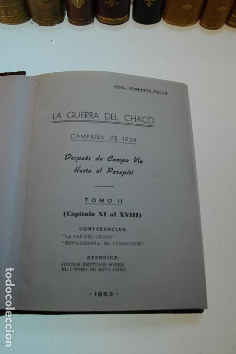 Libros antiguos: LA GUERRA DEL CHACO - GRAL. RAIMUNDO ROLON - CAMPAÑA 1934 - 2 TOMOS - DESPUÉS DE CAMPO VIA HASTA EL - Foto 11 - 144564334