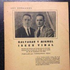 Libros antiguos: LOS HERMANOS BALTASAR Y MIGUEL ISERN VIDAL, FERNANDO POU, 1934, DEDICADO. Lote 144999506