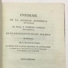 Libros antiguos: INFORME DE LA SOCIEDAD ECONÓMICA DE MADRID AL REAL Y SUPREMO CONSEJO DE CASTILLA EN EL EXPEDIENTE DE. Lote 142425796