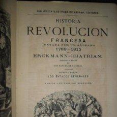 Libros antiguos: HISTORIA DE LA REVOLUCIÓN FRANCESA CONTADA POR UN ALDEANO, 1789-1815, ERCKMANN-CHATRIAN, 1881. Lote 145838206