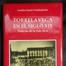 Libros antiguos: TORRELAVEGA EN EL SIGLO XIX . POR AURELIO GARCIA CANTALAPIEDRA 240 PP. Lote 146019714