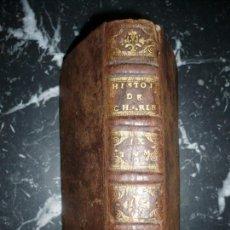 Libros antiguos: HISTOIRE DE CHARLES IX TOME SECOND SIEUR VARILLAS 1684 LYON . Lote 146038286