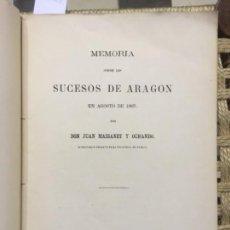 Libros antiguos: MEMORIA SOBRE LOS SUCESOS DE ARAGON EN AGOSTO DE 1867, JUAN MASSANET Y OCHANDO. Lote 146124454