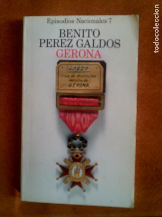 LIBRO DE BENITO PEREZ GALDOS ,GERONA EPISODIOS NACIONALES (Libros antiguos (hasta 1936), raros y curiosos - Historia Moderna)