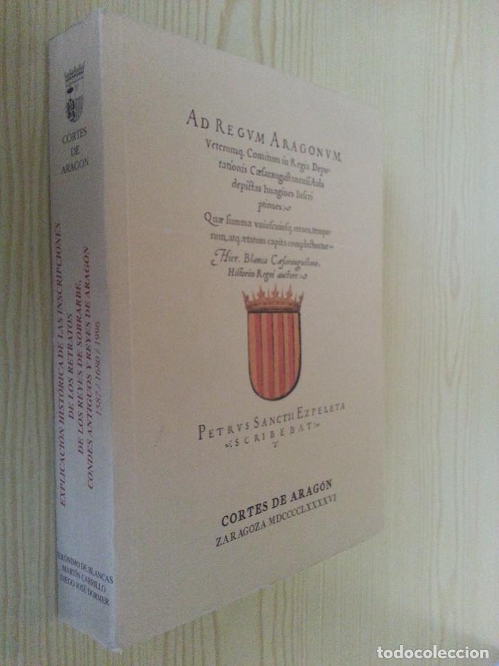 Libros antiguos: JERÓNIMO BLANCAS: AD REGUM ARAGONUM. INSCRIPCIONES RETRATOS REYES SOBRARBE Y ARAGÓN - FACSÍMIL, RARO - Foto 3 - 146683386