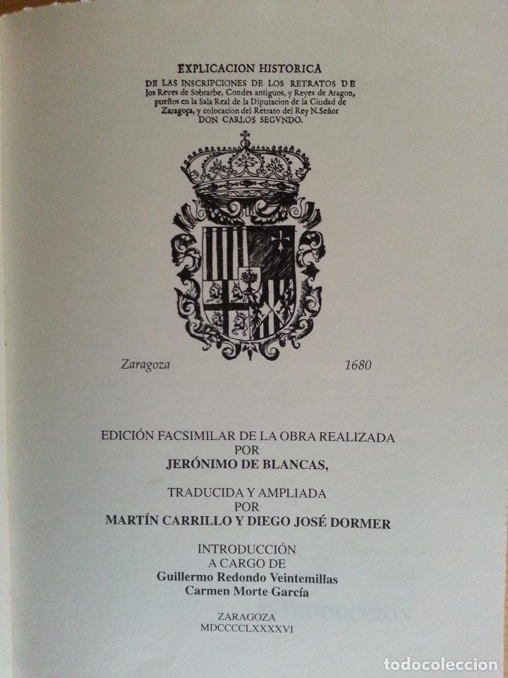 Libros antiguos: JERÓNIMO BLANCAS: AD REGUM ARAGONUM. INSCRIPCIONES RETRATOS REYES SOBRARBE Y ARAGÓN - FACSÍMIL, RARO - Foto 6 - 146683386