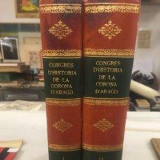 Libros antiguos: CONGRES D´HISTORIA DE LA CORONA D´ARAGO, CONGRESO DE HISTORIA DE ARAGON,1909, INCLUYE LAS 50 LAMINAS. Lote 147042742
