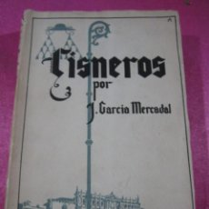Libros antiguos: LA ESPAÑA IMPERIAL. CISNERO POR J GARCIA MERCADAL. 1939. Lote 147456398