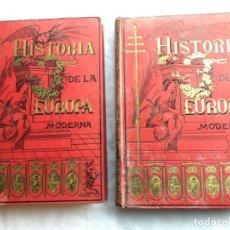 Libros antiguos: HISTORIA DE LA EUROPA MODERNA.TOMOS I Y II ALFREDO OPISSO. Lote 147685734