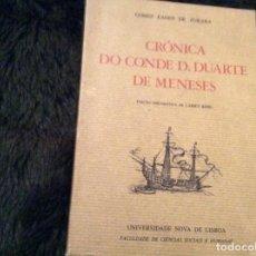 Libros antiguos: CRÓNICA DEL CONDE D. DUARTE DE MENESES, POR GOMES EANES DE ZURARA, 1978. Lote 148000618