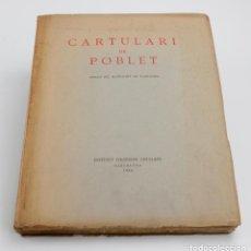 Libros antiguos: CARTULARI DE POBLET, 1938, INSTITUT D'ESTUDIS CATALANS, BARCELONA. 23X29CM. Lote 148002526