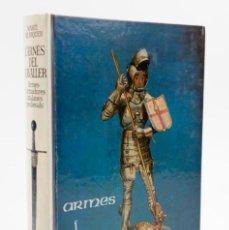 Libros antiguos: L'ARNÈS DEL CAVALLER, ARMES I ARMADURES CATALANES MEDIEVALS, MARTÍ DE RIQUER, 1968, ARIEL, BARCELONA. Lote 150921745