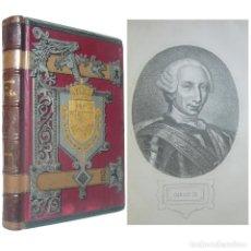Libros antiguos: 1889 - HISTORIA DE ESPAÑA, REINADO DE CARLOS III, EXPULSIÓN DE LOS JESUITAS, RECONQUISTA DE MENORCA. Lote 148015906
