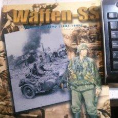 Libros antiguos: WAFFEN-SS (1) FORGING AN ARMY (1934-1943), CONCORD EDITORIAL. Lote 148164594