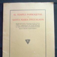 Libros antiguos: CESAR MARTINELL. EL TEMPLE PARROQUIAL DE SANTA MARIA D'IGUALADA. CONMEMORACIÓ TERCER CENTENARI. 1929. Lote 148647762