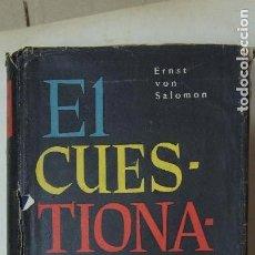Libros antiguos: EL CUESTIONARIO - ERNST VON SALOMON - EDITOR LUIS DE CARALT 1955. Lote 149988278