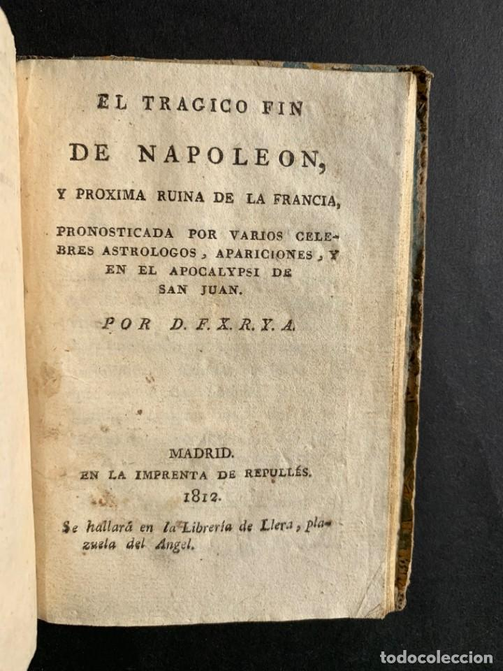 Libros antiguos: 1808 - Varios Papeles - Documentos relativos a la ocupación de Napoleón - Guerra de Independencia - - Foto 32 - 150256578