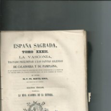 Libros antiguos: LA VASCONIA ... CALAHORRA Y PAMPLONA ... MANUEL RISCO. 1878. ESPAÑA SAGRADA TOMO XXXII. NUEVO. Lote 150679918