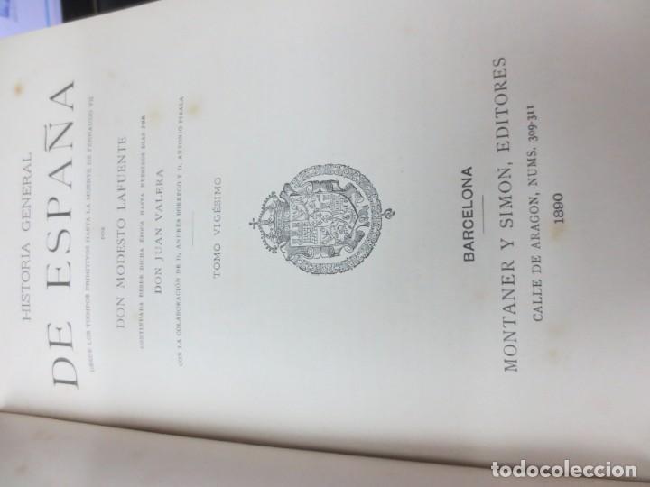 Libros antiguos: HISTORIA GENERAL DE ESPAÑA TOMO 20 DON MODESTO LAFUENTE EDIT MONTANER Y SIMON AÑO 1890 SIGLO XIX - Foto 3 - 150986254