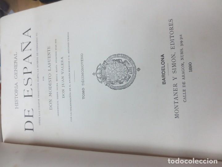 Alte Bücher: HISTORIA GENERAL DE ESPAÑA TOMO 19 DON MODESTO LAFUENTE EDIT MONTANER Y SIMON AÑO 1890 SIGLO XIX - Foto 2 - 150986614