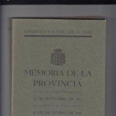 Libros antiguos: GOBIERNO CIVIL DE CÁDIZ.MEMORIA DE LA PROVINCIA DEL 13/9/1923 AL 31/12/1928.MIGUEL PRIMO DE RIVERA.. Lote 151357574