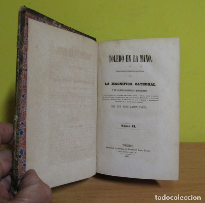 Libros antiguos: TOLEDO EN LA MANO (TOMO I Y II) D. SIXTO RAMON PARRO. CON FIRMAS AUTENTIFICADORAS 1ª EDIC. AÑO 1857 - Foto 9 - 148912026