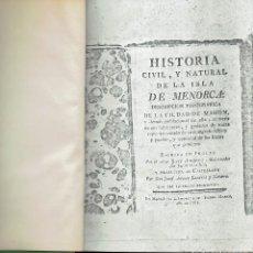 Libros antiguos: HISTORIA CIVIL Y NATURAL DE LA ISLA DE MENORCA, POR JORGE ARMSTRONG.1781. MECANOGRAFIADA(MENORCA2.7). Lote 153297230