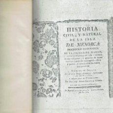 Libros antiguos: HISTORIA CIVIL Y NATURAL DE LA ISLA DE MENORCA, POR JORGE ARMSTRONG.1781. MECANOGRAFIADA(MENORCA1.1). Lote 153298002