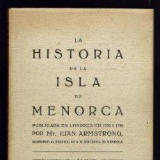Libros antiguos: LA HISTORIA DE LA ISLA DE MENORCA, POR JOHN ARMSTRONG, AÑO 1756. (MENORCA 1.1). Lote 153303394