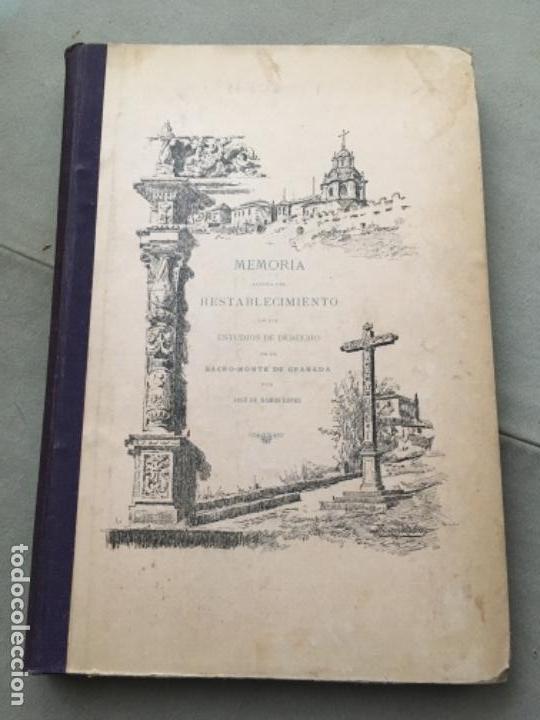 MEMORIA ACERCA DEL RESTABLECIMIENTO DE LOS ESTUDIOS DE DERECHO EN EL SACRO-MONTE DE GRANADA. (Libros antiguos (hasta 1936), raros y curiosos - Historia Moderna)