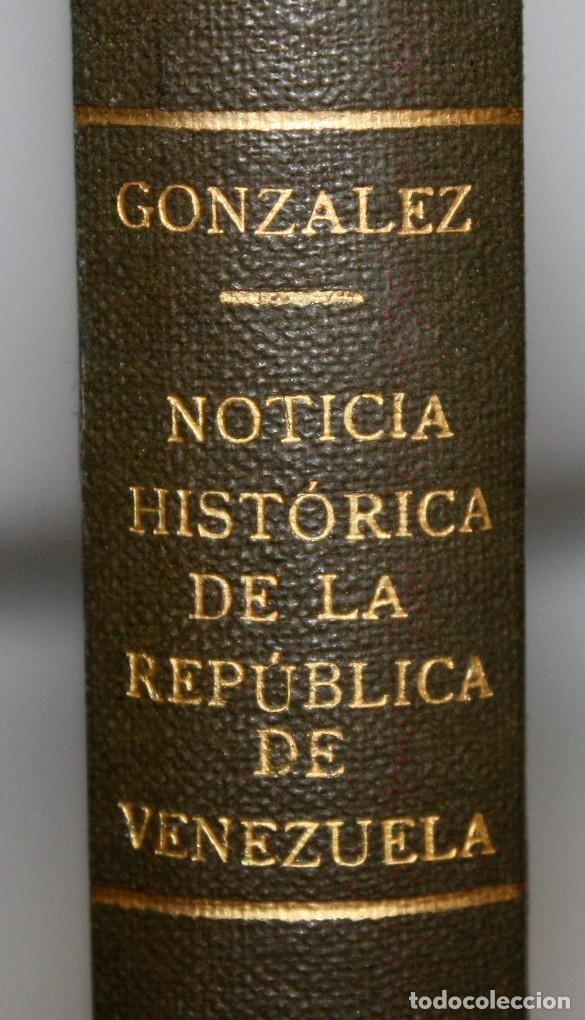 Libros antiguos: NOTICIA HISTORICA DE LA REPUBLICA DE VENEZUELA-1873. - Foto 2 - 154208082