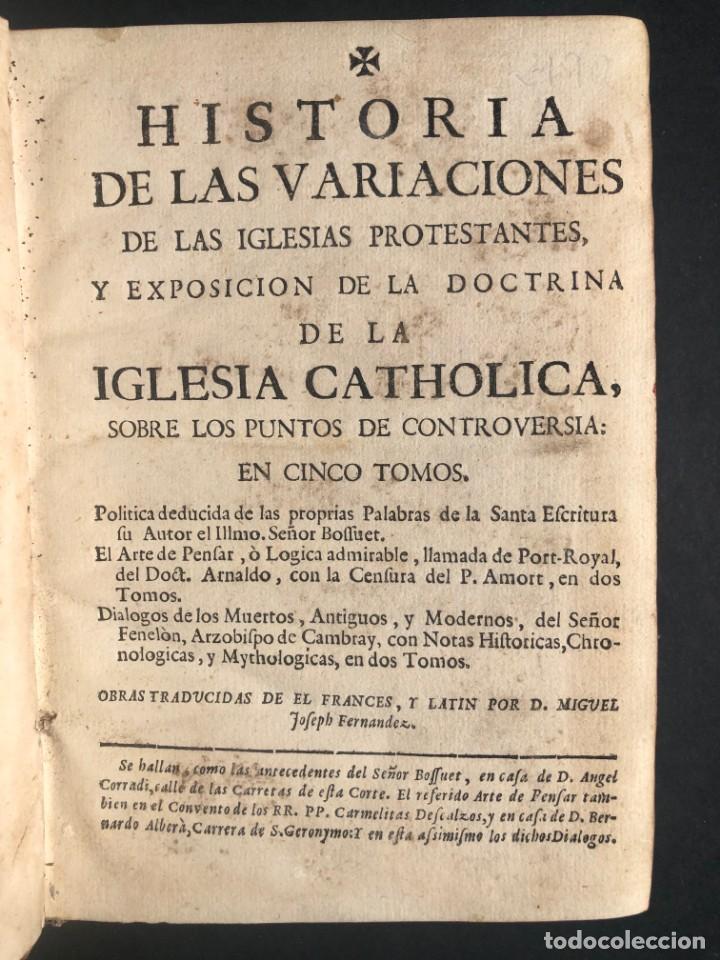 Alte Bücher: 1765 Martín Lutero - herejes - Calvino - Reforma HISTORIA DE LAS VARIACIONES DE LAS IGLESIAS PROTEST - Foto 2 - 154208222